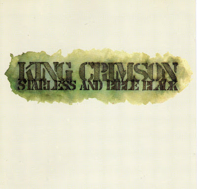 King Crimson - albumul Starless and Bible Black